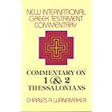 Comentary on 1 & 2 Thessalonians (The New International Greek Testament Commentary)