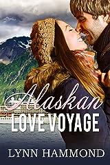 Alaskan Love Voyage Kindle Edition