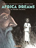 Africa Dreams (Tome 4) - Un procès colonial