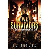 We Survivors: A Story from After the End