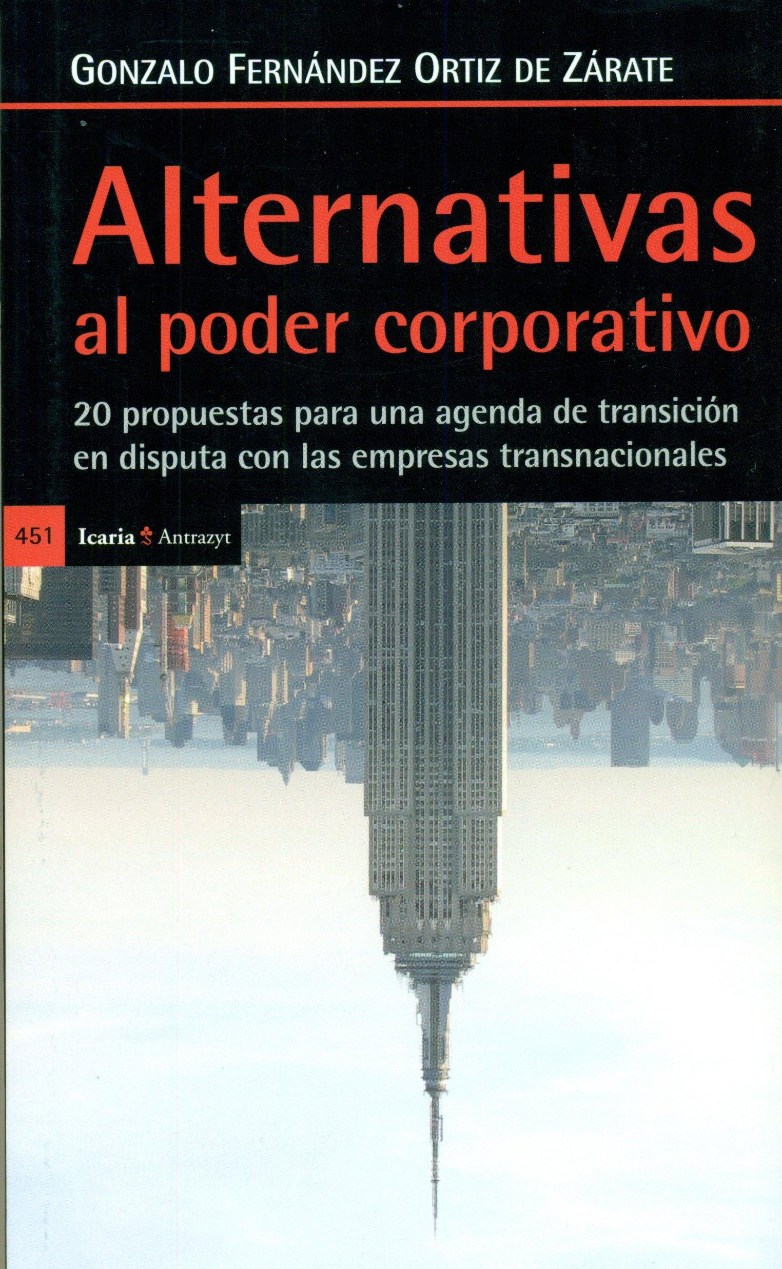 Alternatias al poder corporativo: 20 propuestas para una ...