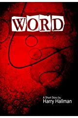 Word (a Short Story by Harry Hallman) Kindle Edition