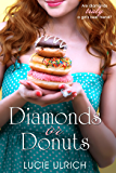 Diamonds Or Donuts