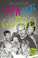 Papá está gordo (Educación y familia) (Spanish Edition) Kindle Edition