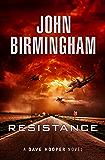 Resistance: A Dave Hooper Novel 2