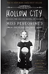 Hollow City: The Second Novel of Miss Peregrine's Peculiar Children Kindle Edition