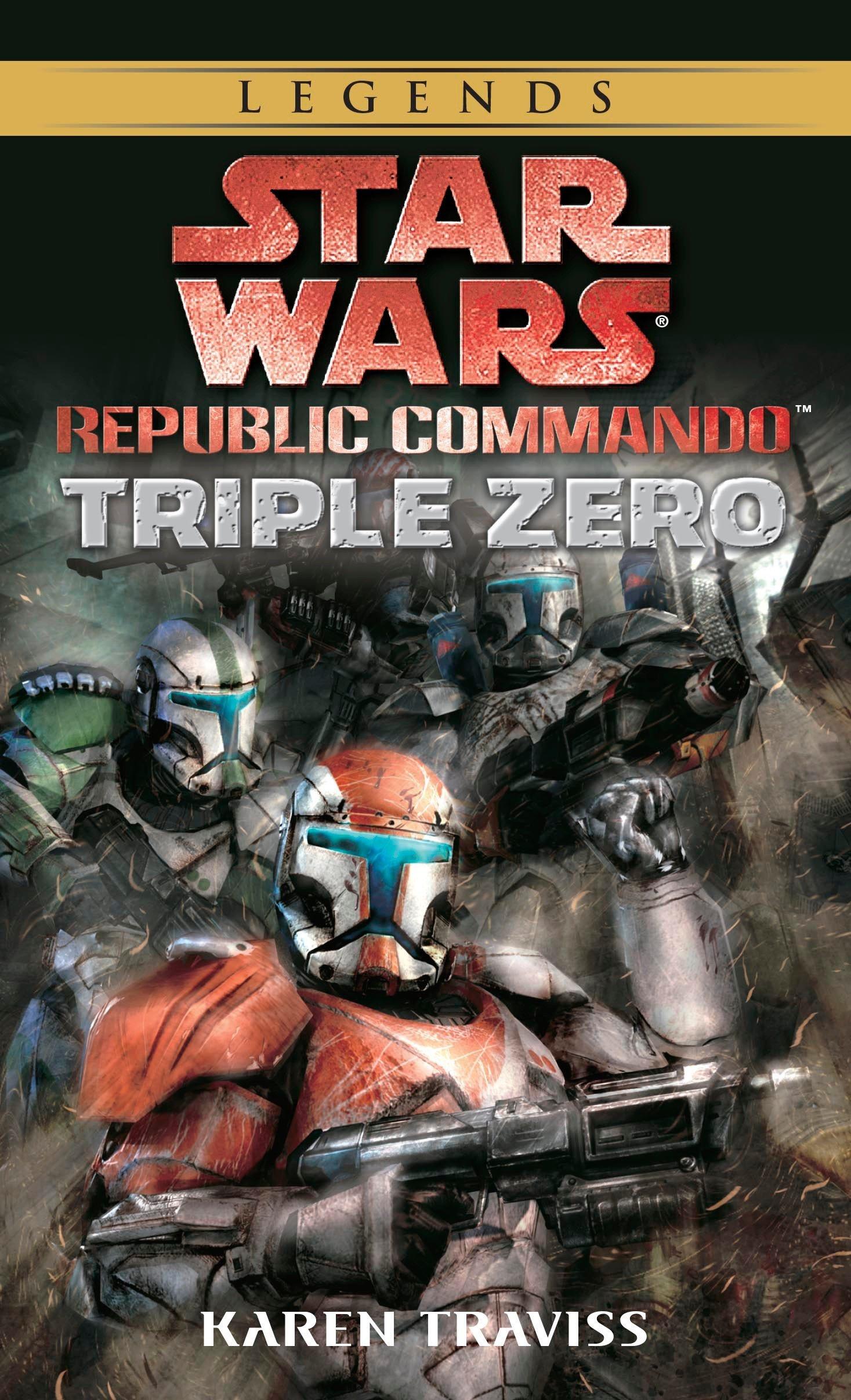 Amazon.com: Triple Zero (Star Wars: Republic Commando, Book 2)  (9780345490094): Traviss, Karen: Books