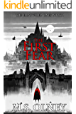 The First Fear (The Empowered Ones Book 1)