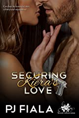 Securing Kiera's Love (Second Chances Series Book 2) Kindle Edition