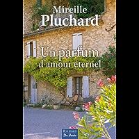 Un parfum d'amour éternel (roman)
