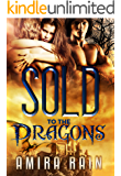 Sold To The Dragons (The SOLD Series  Book 1)