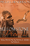 A Yellowstone Promise: Yellowstone Romance Series Novella