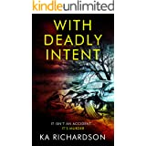 With Deadly Intent (The Forensic Files Book 1)