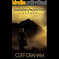 Shadow of the Mountain (Shadow of the Mountain Book #1): Exodus