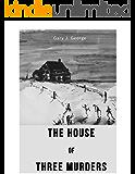 The House of Three Murders (Smoke Tree Mystery Series Book 1)