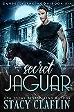 Secret Jaguar (Curse of the Moon Book 6)
