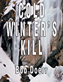 COLD WINTER'S KILL (Jim West™ Mystery/Thriller)