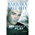 Desperate Play (Off the Grid: FBI Series Book 3)