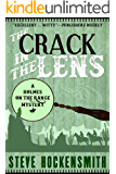 The Crack in the Lens: A Holmes on the Range Mystery (Holmes on the Range Mysteries Book 4)