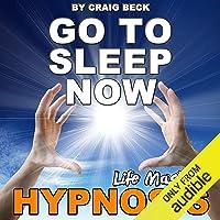 Go to Sleep Now: Insomnia Hypnosis