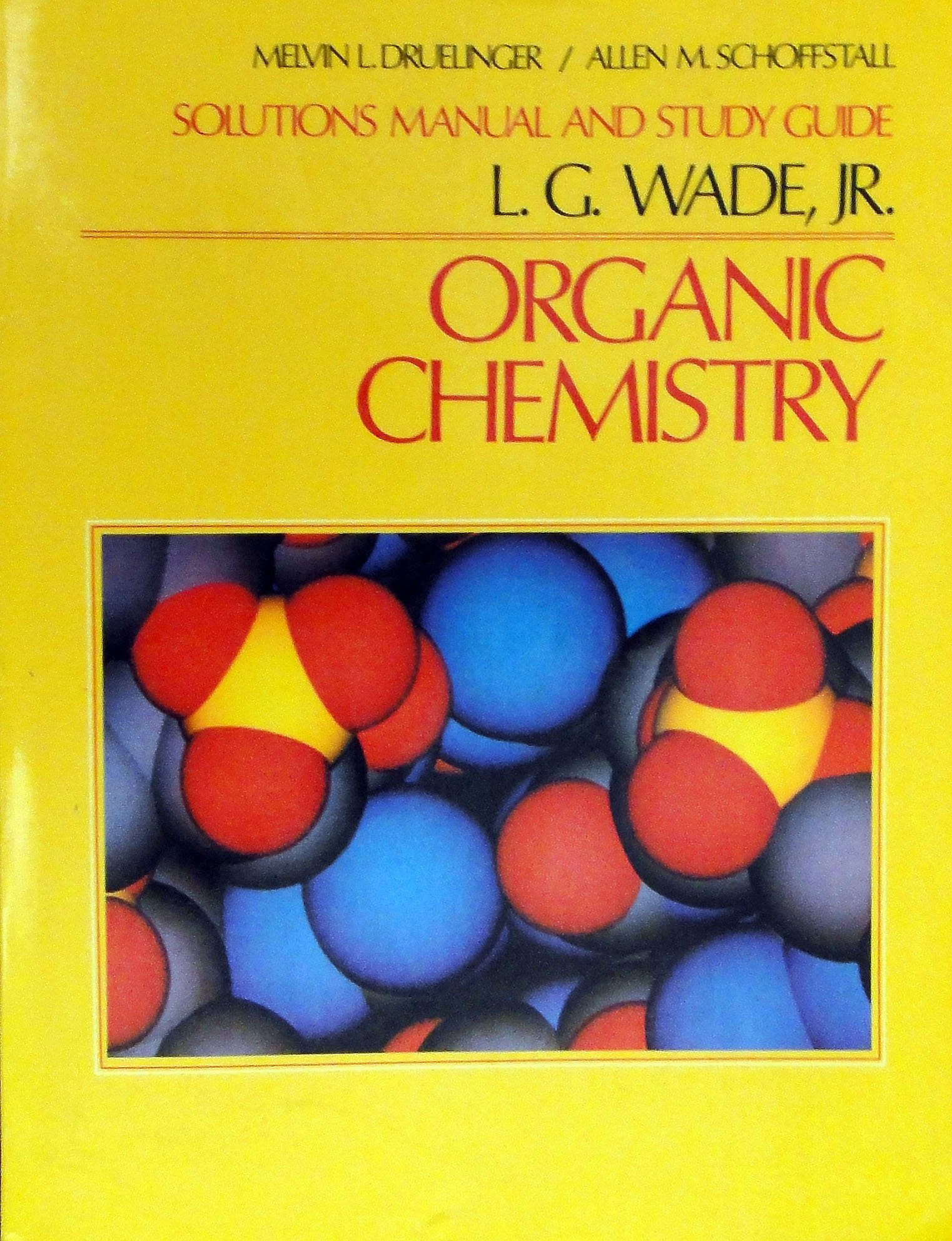 Organic Chemistry Solutions Manual and Study Guide: L. G. Wade. Jr.:  Amazon.com: Books
