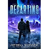 Departing: A Romantic Sci-Fi Adventure (Earth's Only Hope Book 1)