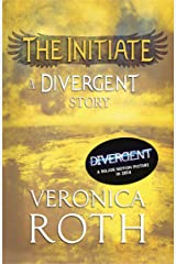 The Initiate: A Divergent Story (Divergent Series) Kindle Edition