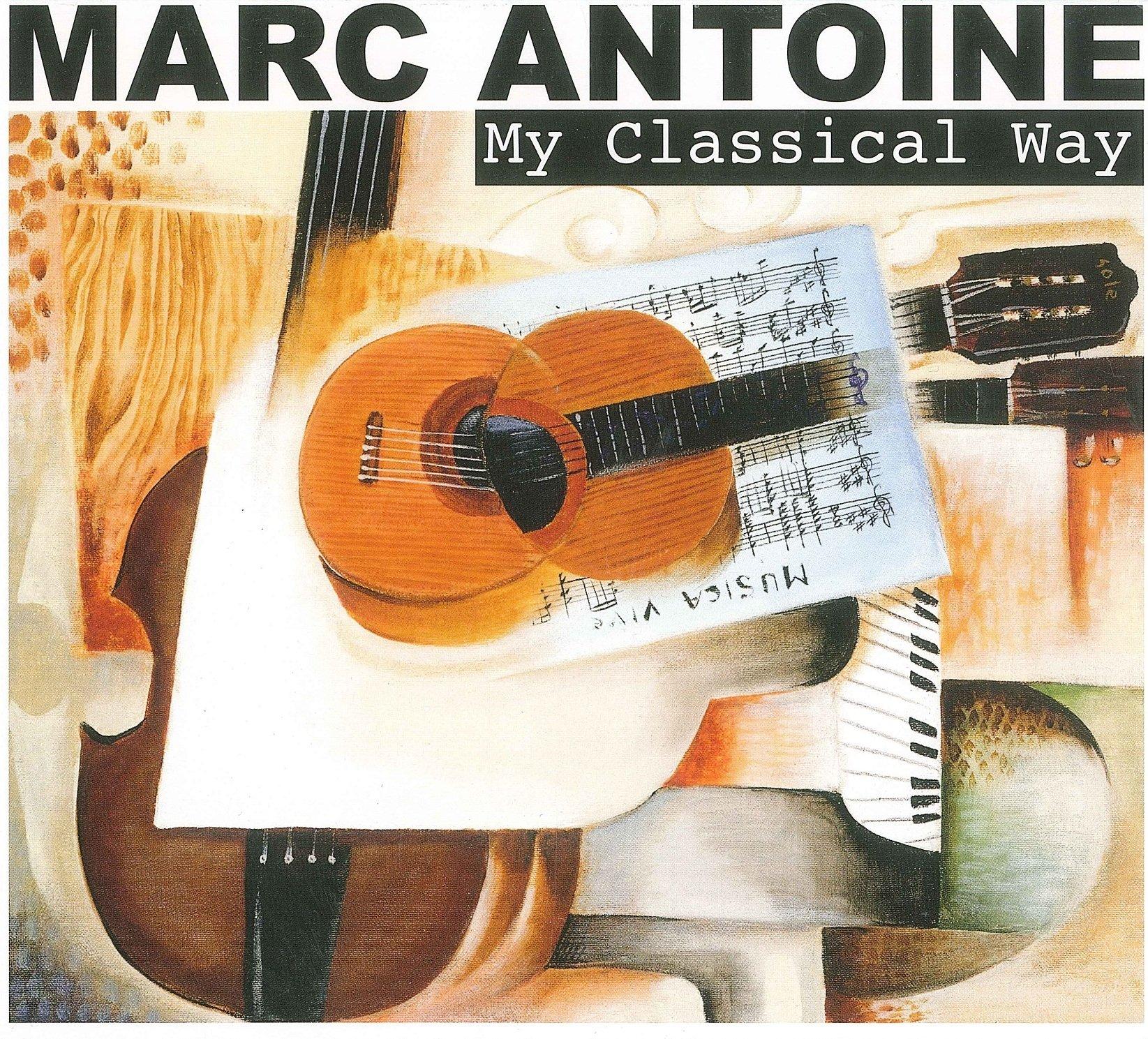 CD : Mark Antoine - My Classical Way (Digipack Packaging)