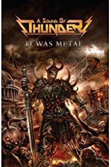 A Sound of Thunder: It Was Metal Paperback
