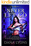 Never Let Go: Prequel to All That Glitters