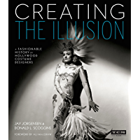 Creating the Illusion: A Fashionable History of Hollywood Costume Designers (Turner Classic Movies) book cover