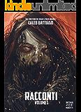 Racconti - Volume 1: (2013/2014)