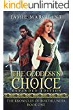 The Goddess's Choice: Book One of The Kronicles of Korthlundia