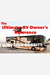 The Ultimate RV Owners Reference Kindle Edition