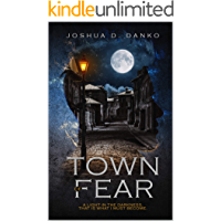 Town of Fear (A Story of Foxmoore Book 1) (English Edition)