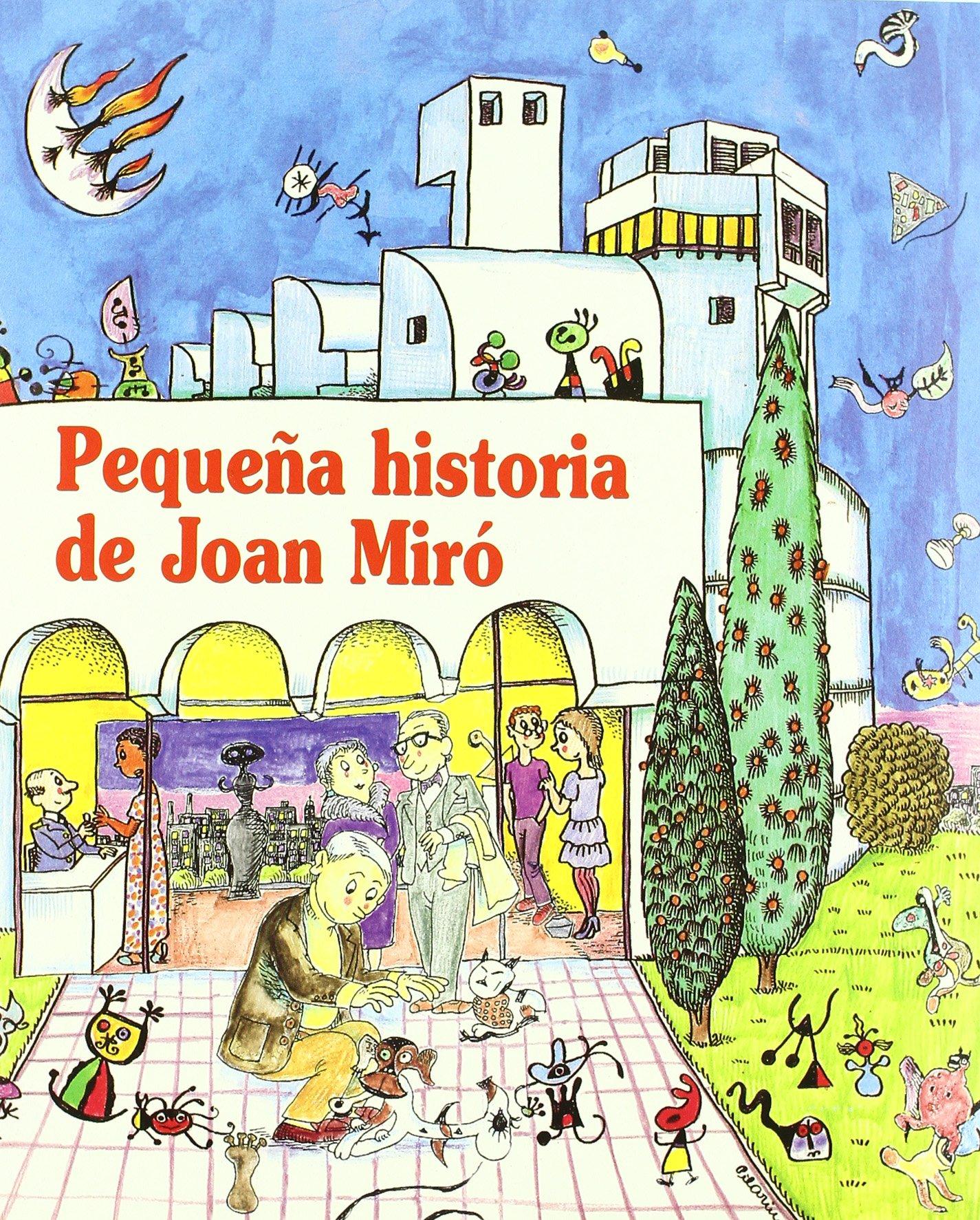 Pequeña historia de Joan Miró (Petites Històries): Amazon.es ...