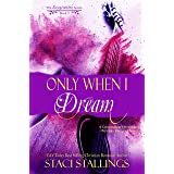 Only When I Dream: A Contemporary New Adult Christian Romance Novel (The Imagination Series Book 12)