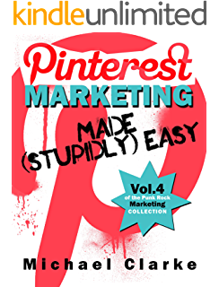Amazon facebook marketing made stupidly easy punk rock pinterest marketing made stupidly easy vol1 of the punk rock marketing fandeluxe Epub