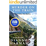 Murder on the Train: A Northwest Cozy Mystery (Northwest Cozy Mystery Series Book 14)