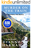 Murder on the Train: A Northwest Cozy Mystery (Northwest Cozy Mystery Series Book 14)