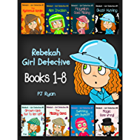 Rebekah - Girl Detective Books 1-8: Fun Short Story Mysteries for Children Ages 9-12 (The Mysterious Garden, Alien Invasion, Magellan Goes Missing, Ghost ... Out To Get Us?! + 3 more!) (English Edition)