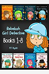 Rebekah - Girl Detective Books 1-8: Fun Short Story Mysteries for Children Ages 9-12 (The Mysterious Garden, Alien Invasion, Magellan Goes Missing, Ghost Hunting,Grown-Ups Out To Get Us?! + 3 more!) Kindle Edition