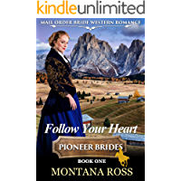 Follow Your Heart: Historical Western Romance (Oregon Dreams Book 1)