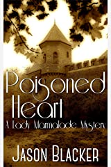 Poisoned Heart (A Lady Marmalade Mystery Short Story Book 1) Kindle Edition
