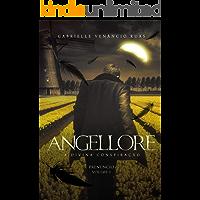 Angellore – A Divina Conspiração: Prenúncio (Vol. 3)