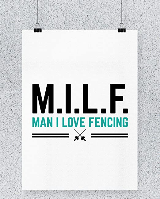 Hippowarehouse Milf Man i Love Fencing Cartel Impreso Pared ...