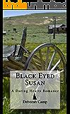 Black-Eyed Susan (The Daring Hearts Series Book 1) (English Edition)