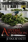 Adverse Possession: A Savannah Martin Novel (Savannah Martin Mysteries Book 11)
