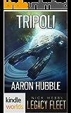 Legacy Fleet: Tripoli (Kindle Worlds)