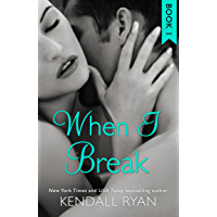When I Break (When I Break Series, Book 1)